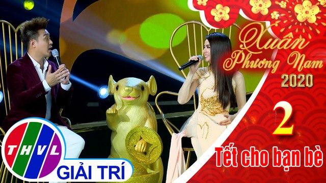 Xuân Phương Nam 2020 - Tập 2[4]: Trò chuyện cùng các nghệ sĩ Thanh Duy, Kha Ly, Hoàng Rapper, Thanh Thức