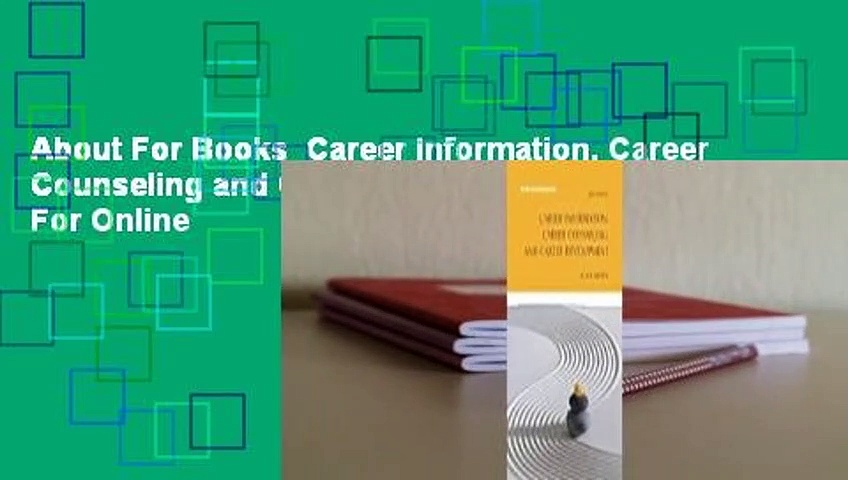 About For Books  Career Information, Career Counseling and Career Development  For Online