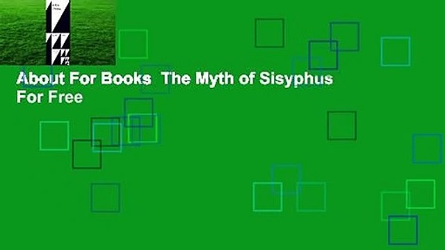 About For Books  The Myth of Sisyphus  For Free