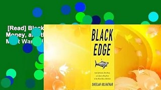 [Read] Black Edge: Inside Information, Dirty Money, and the Quest to Bring Down the Most Wanted