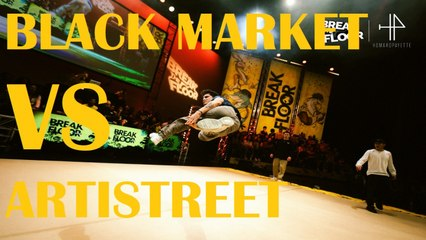 Break The Floor 2019 | semi Final | Black market VS Artistreet