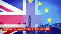 Brexit : ce qui change à partir du 31 janvier 2020