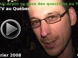 Video Yulblog : la WebTV question de Dominic Arpin