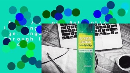Full Version  Authentic Learning in the Digital Age: Engaging Students Through Inquiry  For Kindle