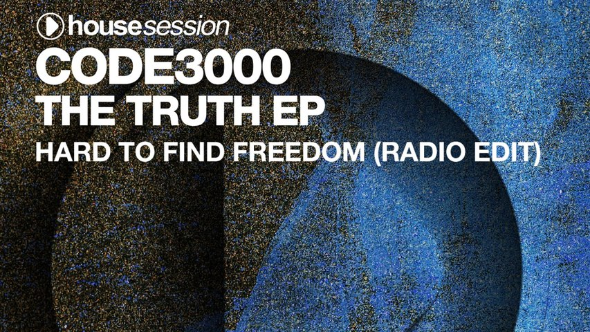 Code3000 - Hard To Find Freedom (Radio Edit)