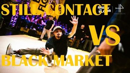 Break The Floor 2020 | 1/4 Final | Black market VS Stil contact