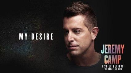 Jeremy Camp - My Desire