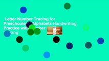 Letter Number Tracing for Preschoolers: Alphabets Handwriting Practice with Number 0-9 Tracing