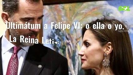 Ultimátum a Felipe VI: o ella o yo. La Reina Letizia destapa este lío