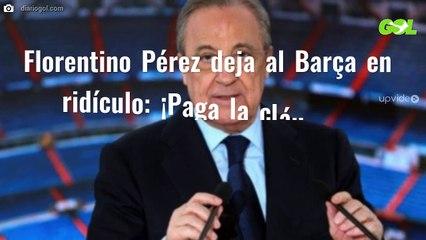 Florentino Pérez deja al Barça en ridículo: ¡Paga la cláusula! Delantero bomba para el Real Madrid