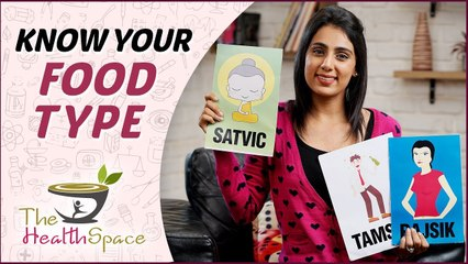 What Is MY Food Category?   Know Your Food Category   Ayurvedic Food Types  The Health Space