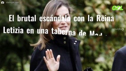 El brutal escándalo con la Reina Letizia en una taberna de Madrid (y no hace ni 24 horas)