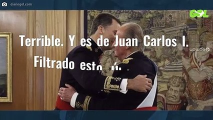 Terrible. Y es de Juan Carlos I. Filtrado esto. Última hora demoledora