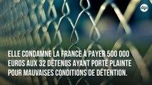 La France condamnée par la justice européenne pour l'état désastreux de ses prisons