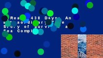 [Read] 438 Days: An Extraordinary True Story of Survival at Sea Complete