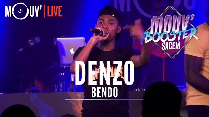 "DENZO : ""Bendo""  (Live @Mouv' Booster Sacem)"