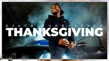 Djack Turbulence - Thanksgiving - (clip officiel)