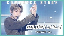 [Comeback Stage] Golden Child - Without You ,  골든차일드 - Without You Show Music core 20200201
