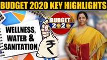 Budget 2020 | Wellness, Water and Sanitation | Key Highlights | Oneindia News