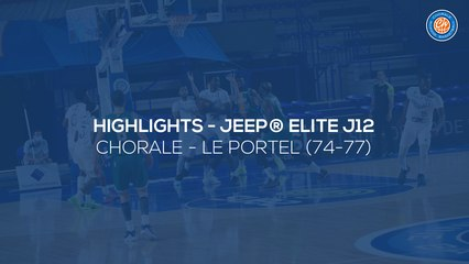 2020/21 Highlights - Chorale - Le Portel (74-77, JE J12)