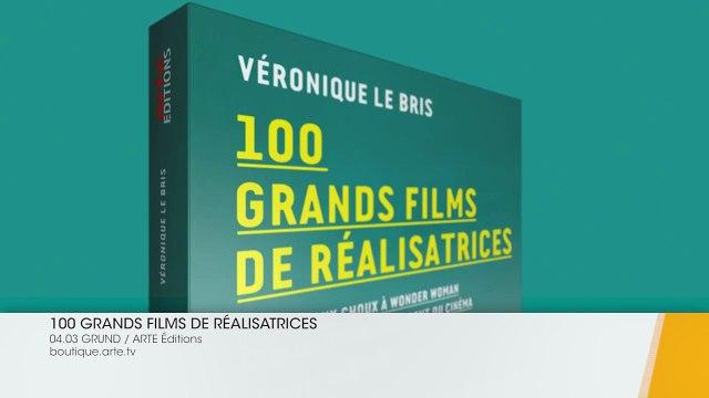 """Film-annonce du livre """"100 grands films de realisatrices"""" de Véronique Le Bris"""