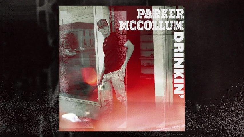 Parker McCollum - Drinkin'