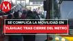 Se reporta caos en el transporte público de Tlahuac