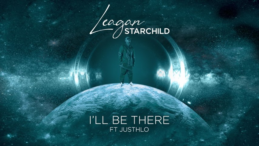 Leagan Starchild - I'll Be There
