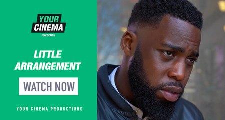 'Little Arrangement' | WATCH NOW