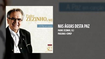 Padre Zezinho, scj - Nas águas desta paz