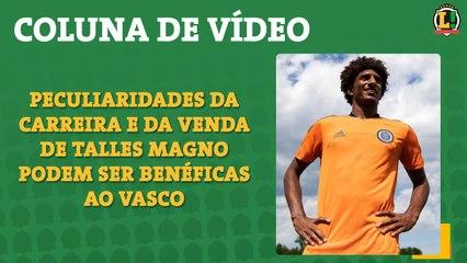 Coluna de Vídeo: Peculiaridades da carreira e da venda de Talles Magno podem ser benéficas ao Vasco