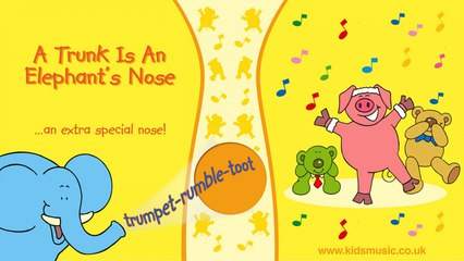 Kidzone - A Trunk Is An Elephant's Nose
