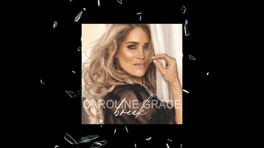 Caroline Grace - Breek