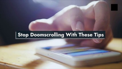 Stop Doomscrolling With These Tips