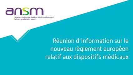 Réunion d'information sur le nouveau règlement européen relatif aux dispositifs médicaux