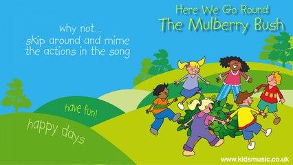 Kidzone - Here We Go Round The Mulberry Bush