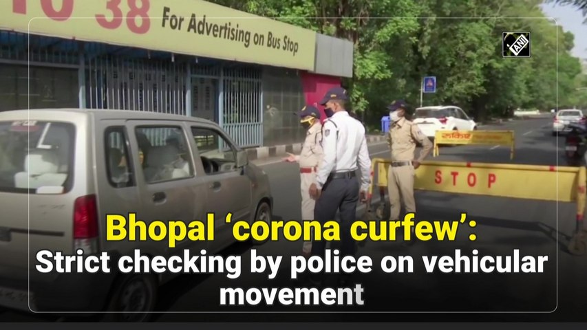 'Corona curfew' extended till May 31in Bhopal