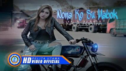 Mala Agatha - NONA KO SU MABOK (Official Music Video)