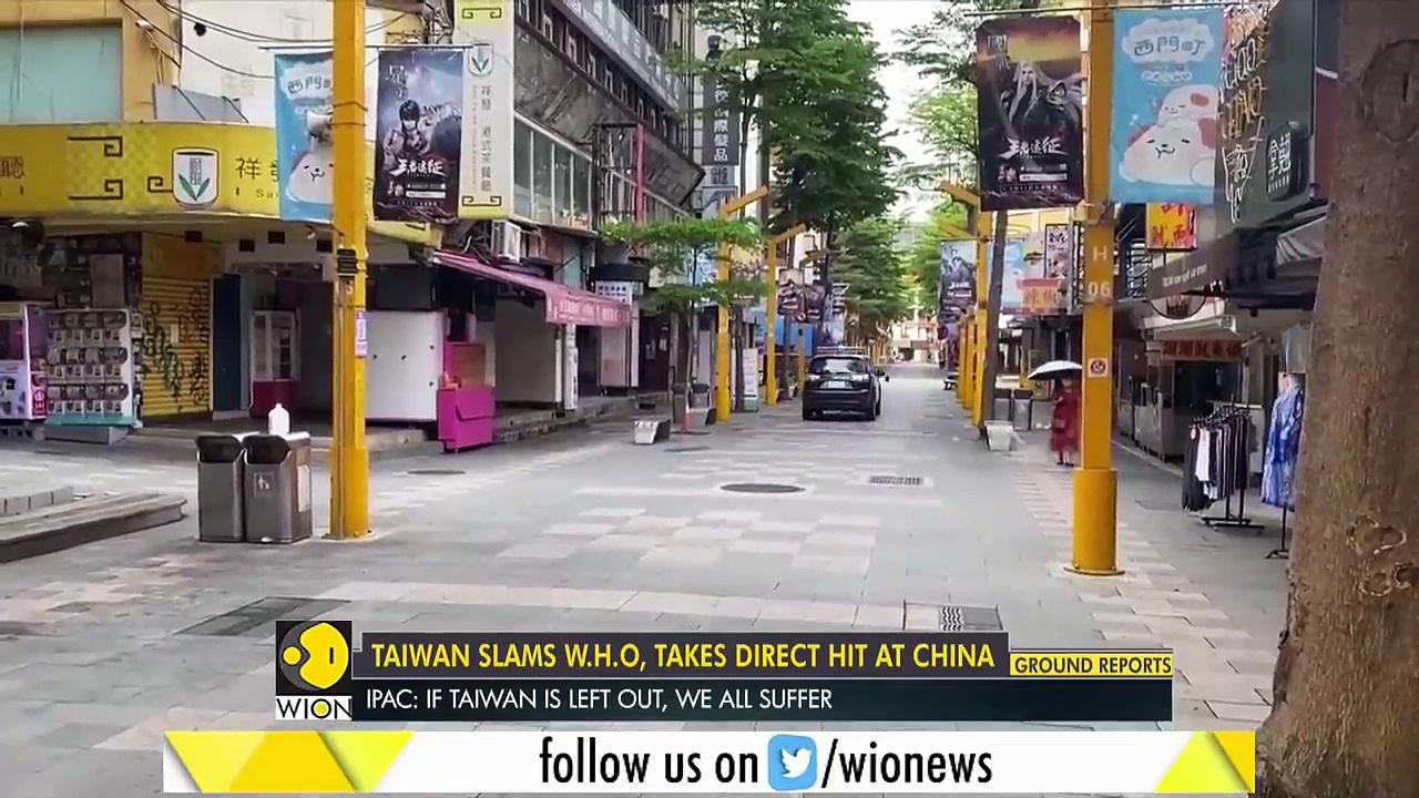 Taiwan slams the World Health Organization, takes direct hit at China _ World English News