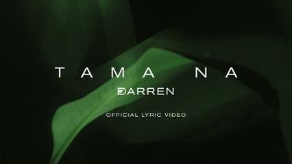 Darren Espanto - Tama Na