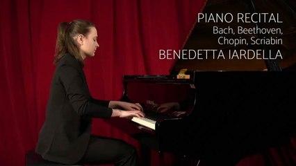 Benedetta Iardella - Piano Recital: Bach, Beethoven, Chopin, Scriabin