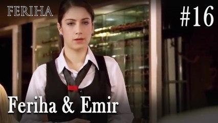 Feriha & Emir #16