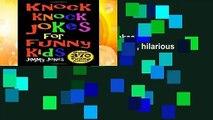 Full version  Knock Knock Jokes For Funny Kids  Over 370 really funny, hilarious knock knock