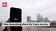 Uber Is Getting Involved With Trains
