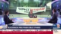 Les coulisses du biz: Blackrock pris pour cible à Paris - 10/02