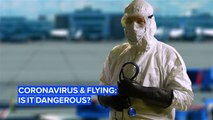 Should you be flying during the coronavirus outbreak?
