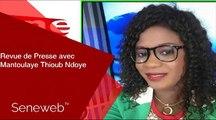 Revue de Presse du 11 Fevrier 2020 avec Mantoulaye Thioub Ndoye