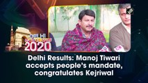 Delhi Results: Manoj Tiwari accepts people's mandate, congratulates Kejriwal