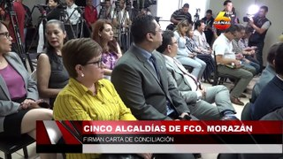 Cinco alcaldías de Francisco Morazán firman carta de conciliación
