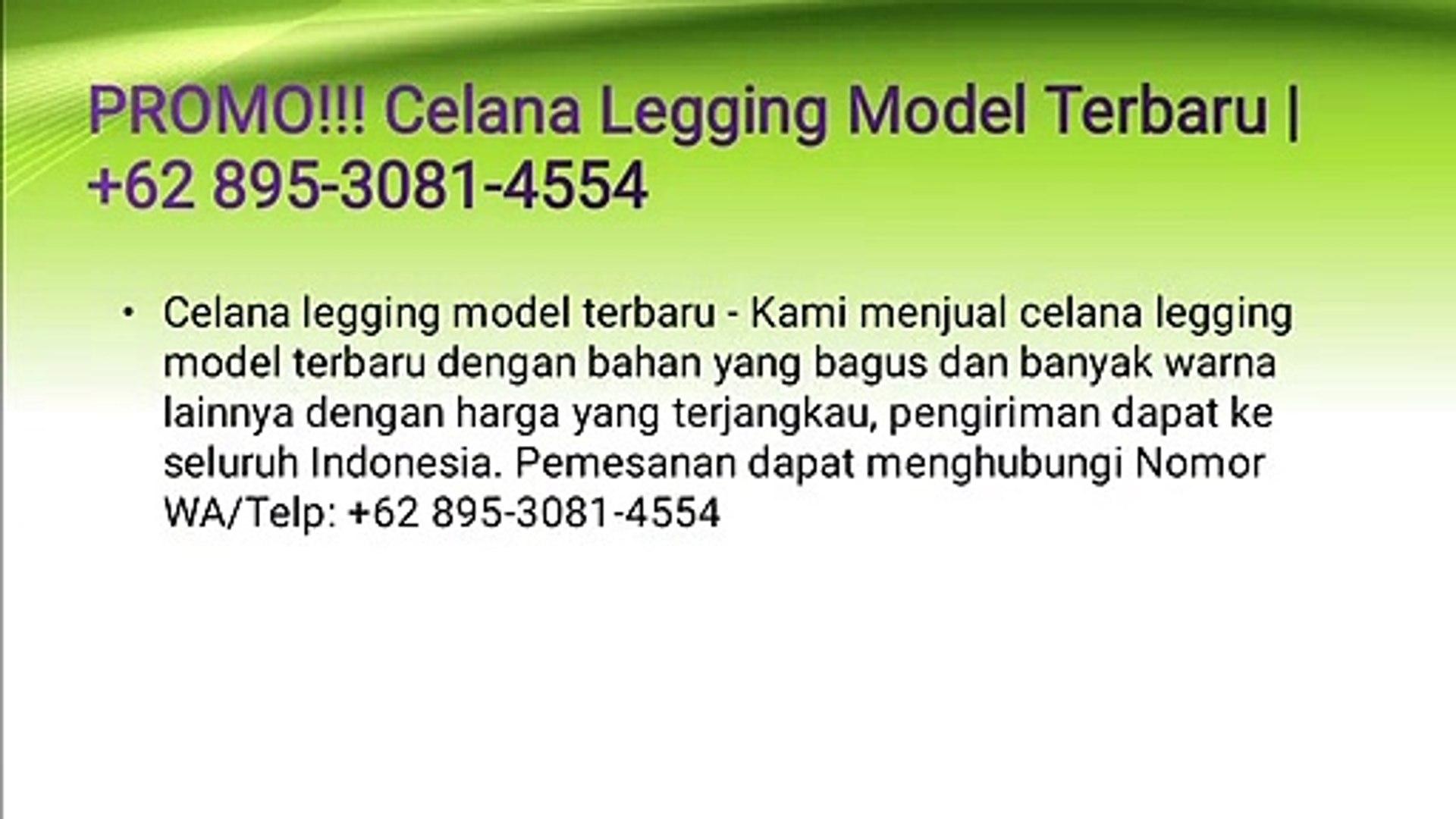 Agen Celana Legging Model Terbaru 62 895 3081 4554 Video Dailymotion